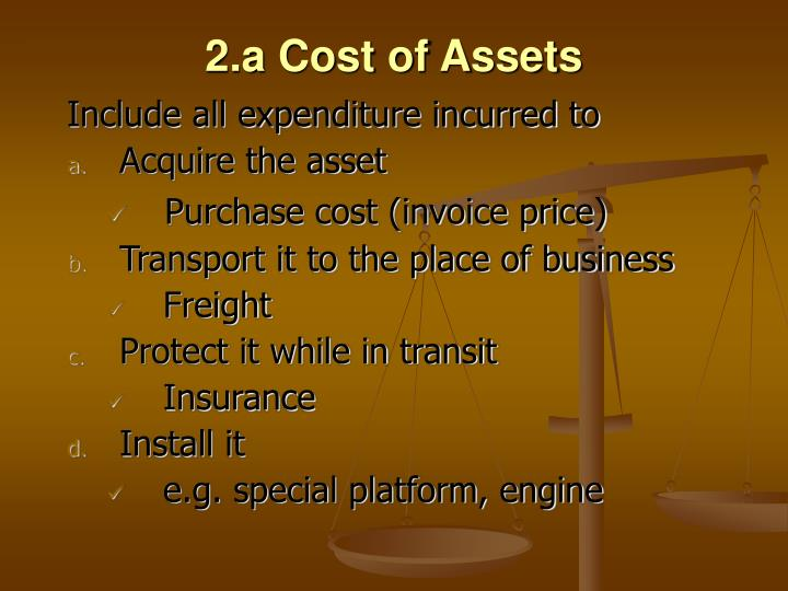 2.a Cost of Assets