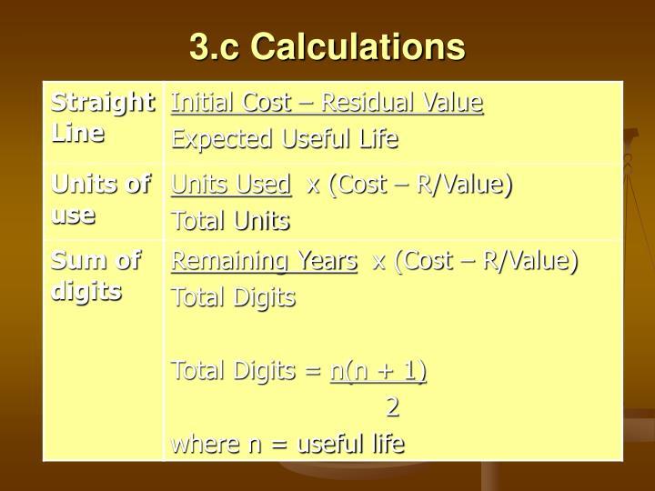 3.c Calculations