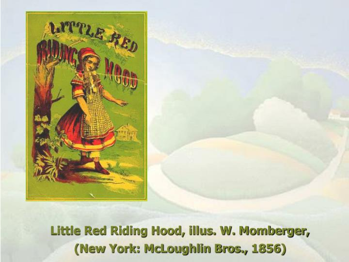 Little Red Riding Hood, illus. W. Momberger,