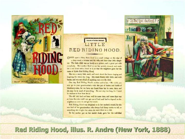 Red Riding Hood, illus. R. Andre (New York, 1888)