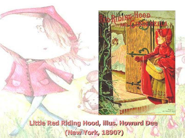 Little Red Riding Hood, illus. Howard Dee