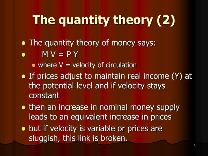 The quantity theory (2)