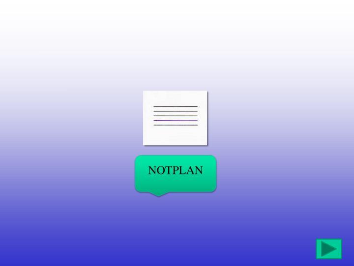 NOTPLAN