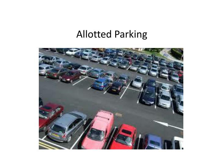 Allotted Parking