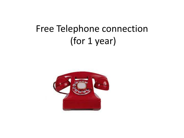 Free Telephone connection