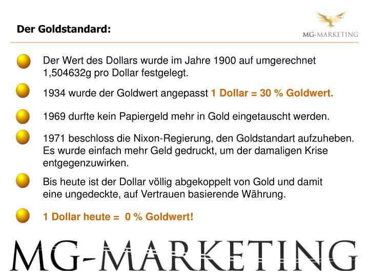 Der Goldstandard: