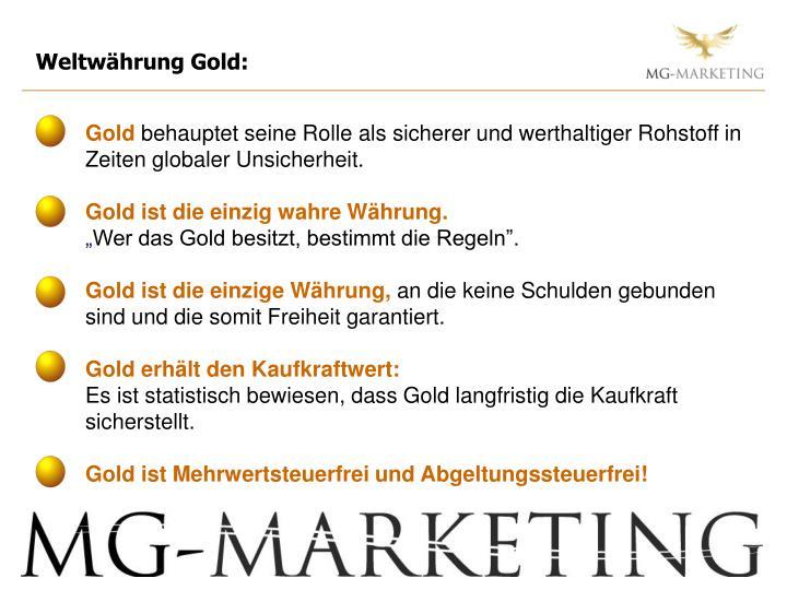 Weltwährung Gold: