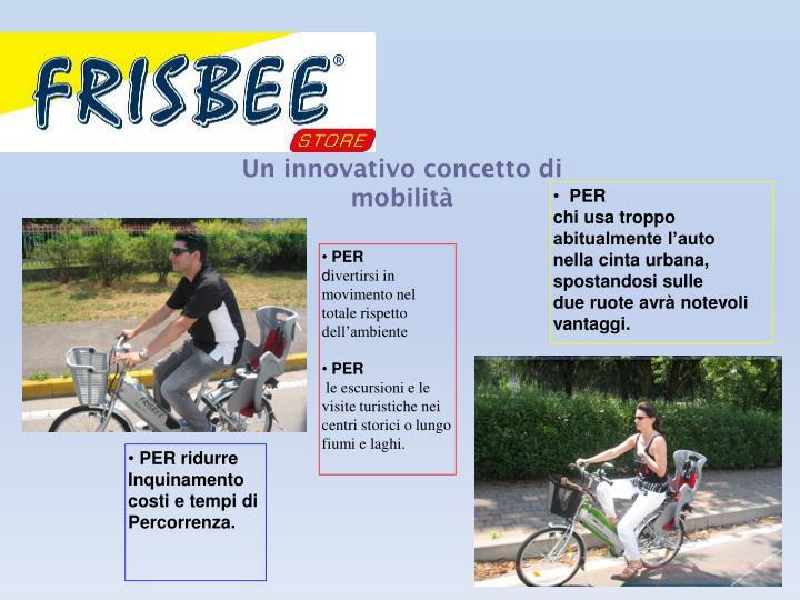 Un innovativo concetto di mobilità