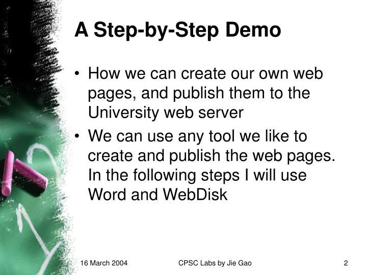 A Step-by-Step Demo