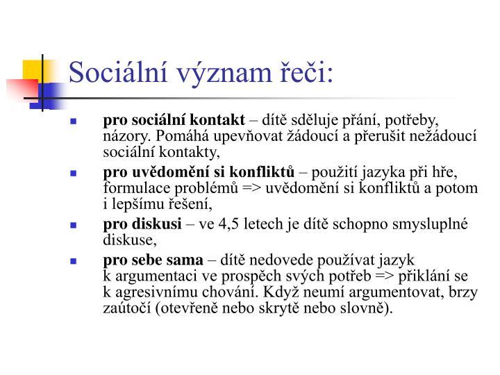 Sociální význam řeči:
