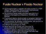 fus o nuclear x fiss o nuclear2