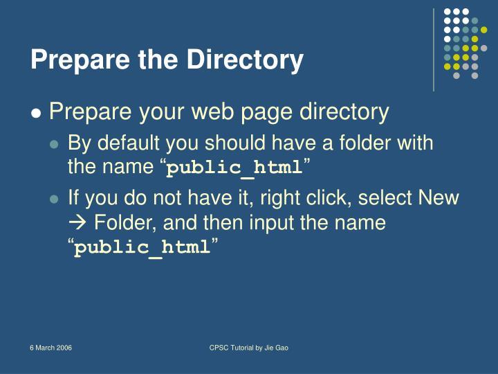 Prepare the Directory