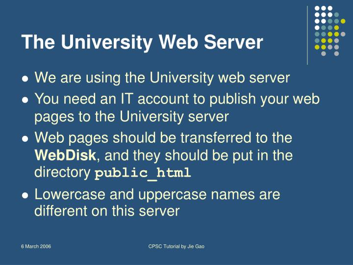 The University Web Server
