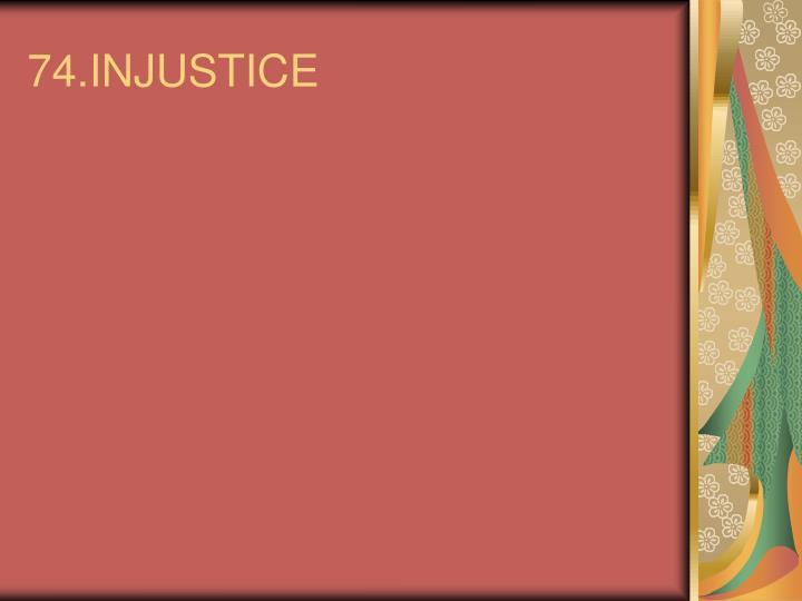 74.INJUSTICE