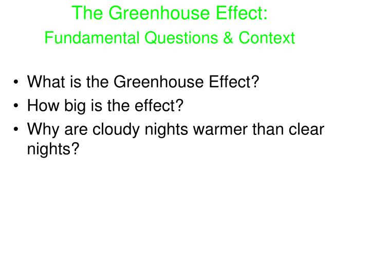 The greenhouse effect fundamental questions context