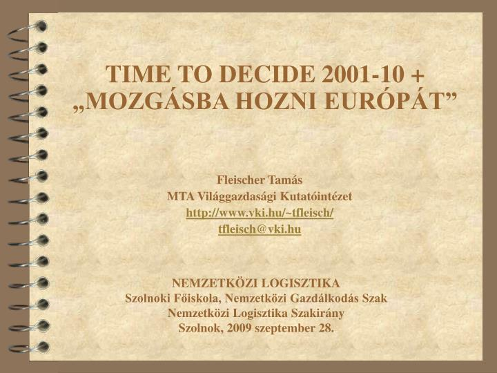 Time to decide 2001 10 mozg sba hozni eur p t1