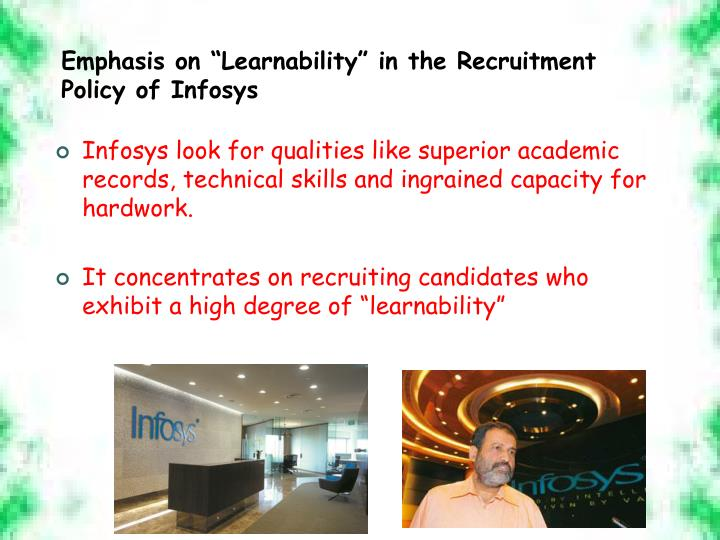 """Emphasis on """"Learnability"""" in the Recruitment Policy of Infosys"""