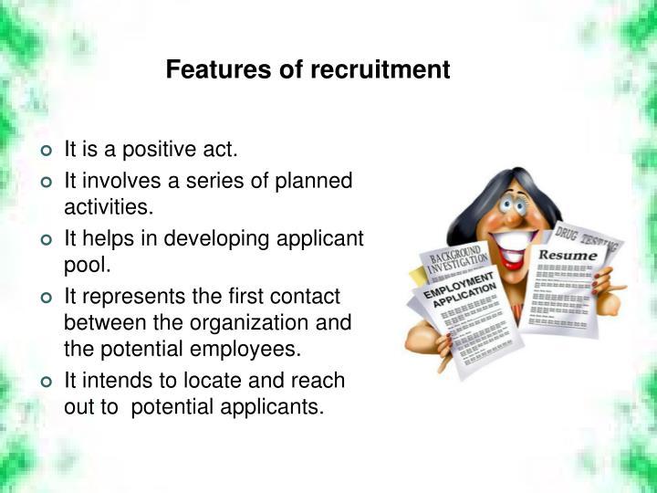 Features of recruitment