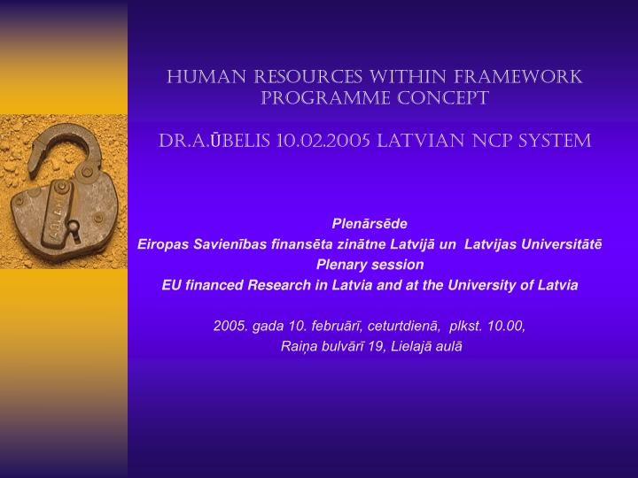 human resources within framework programme concept dr a belis 10 02 2005 latvian ncp system