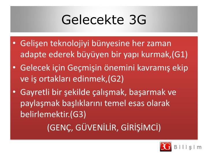 Gelecekte 3G