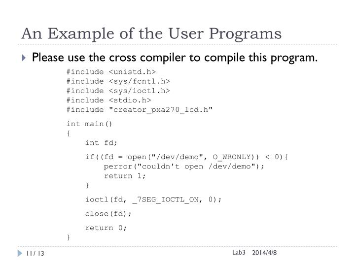 An Example of the User Programs