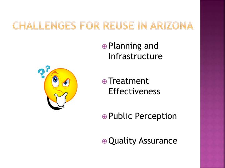Challenges for Reuse in Arizona