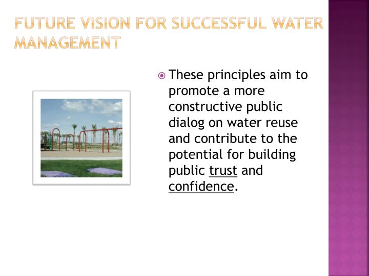 Future Vision for Successful Water Management