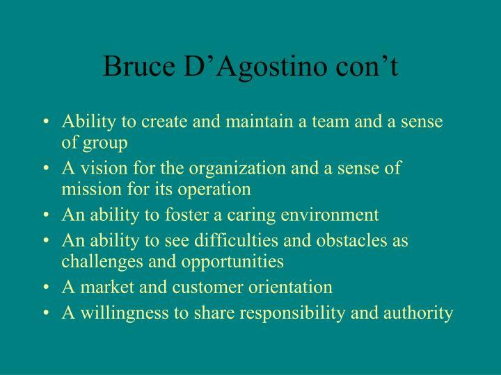 Bruce D'Agostino con't