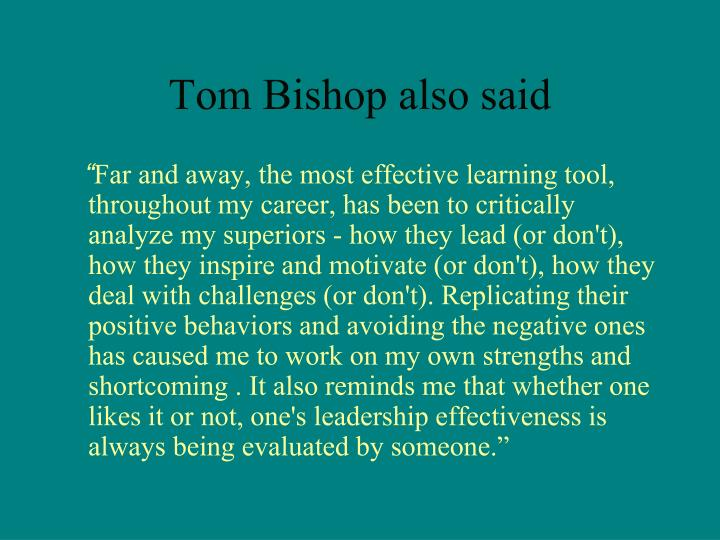 Tom Bishop also said