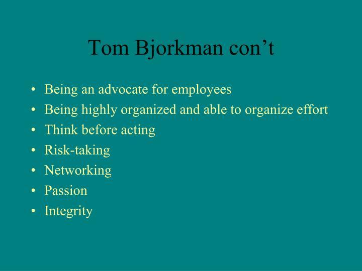 Tom Bjorkman con't