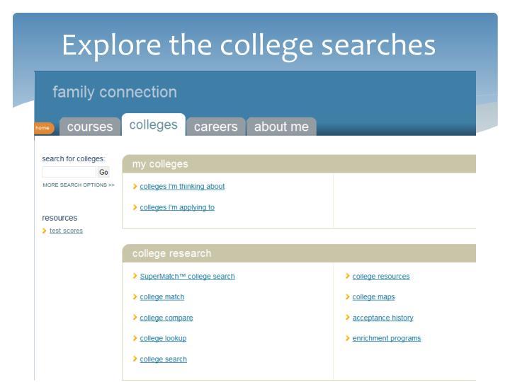 Explore the college searches