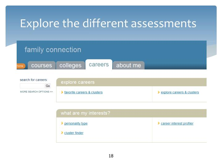 Explore the different assessments
