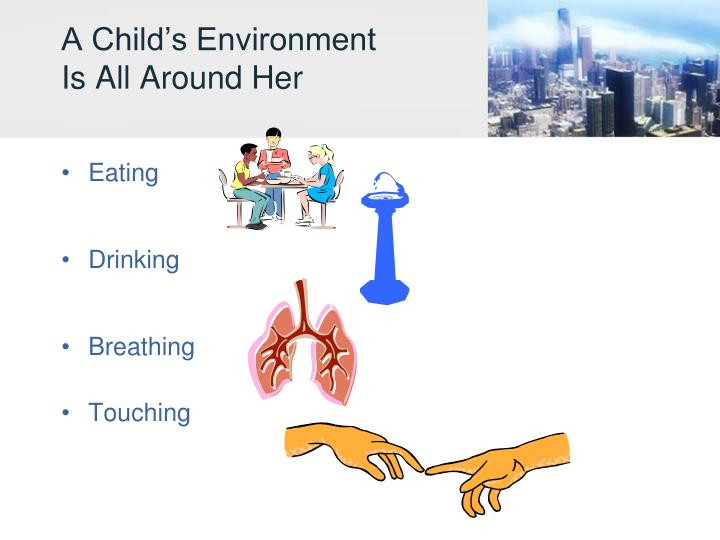 A Child's Environment