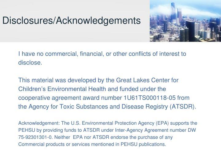 Disclosures/Acknowledgements