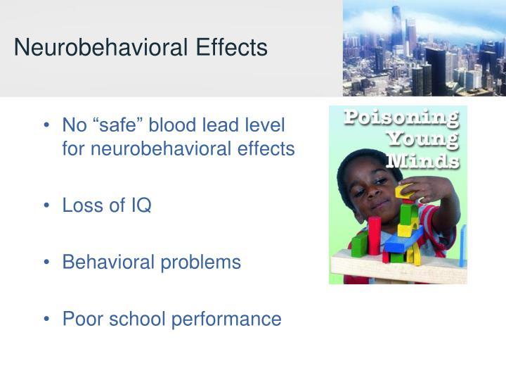 Neurobehavioral Effects