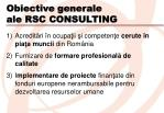 obiective generale ale rsc consulting