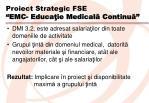 proiect strategic fse emc educa ie medical continu