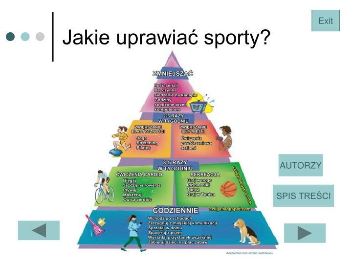 Jakie uprawiać sporty?