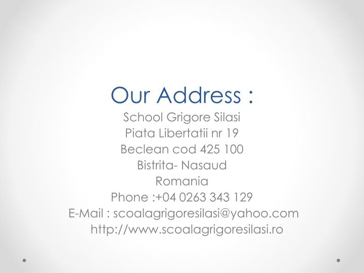 Our Address :