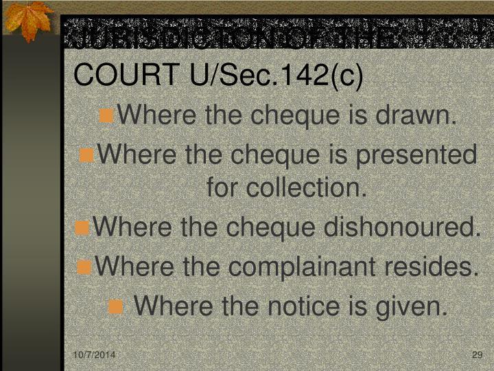 JURISDICTON OF THE COURT U/Sec.142(c)