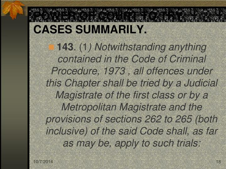 POWER OF COURT TO TRY CASES SUMMARILY.