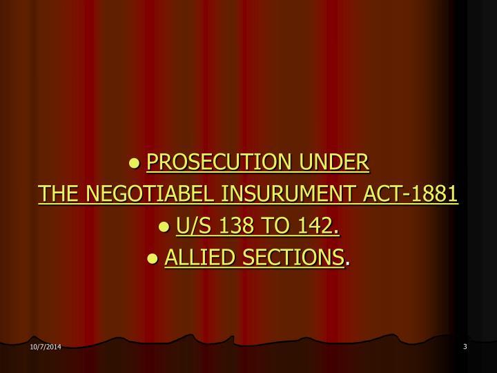 PROSECUTION UNDER