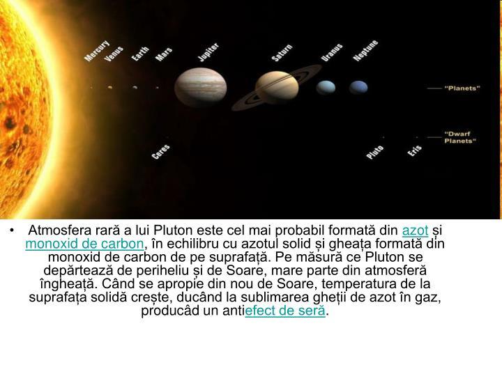 Atmosfera rară a lui Pluton este cel mai probabil formată din