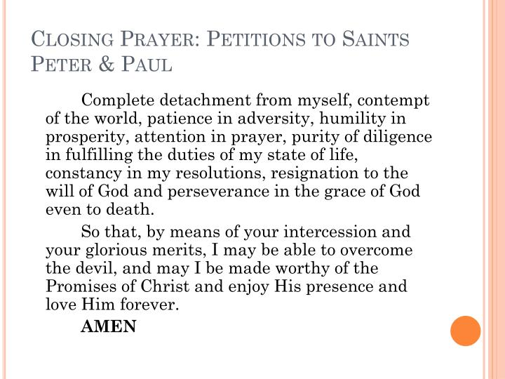 Closing Prayer: Petitions to Saints Peter & Paul
