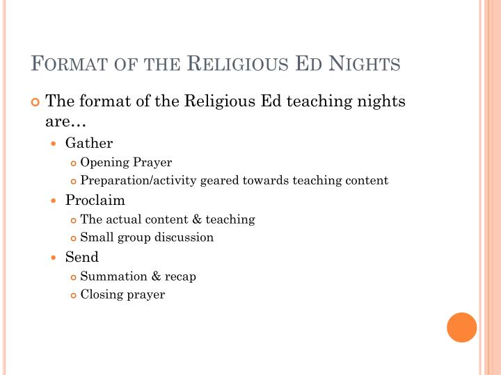 Format of the Religious Ed Nights