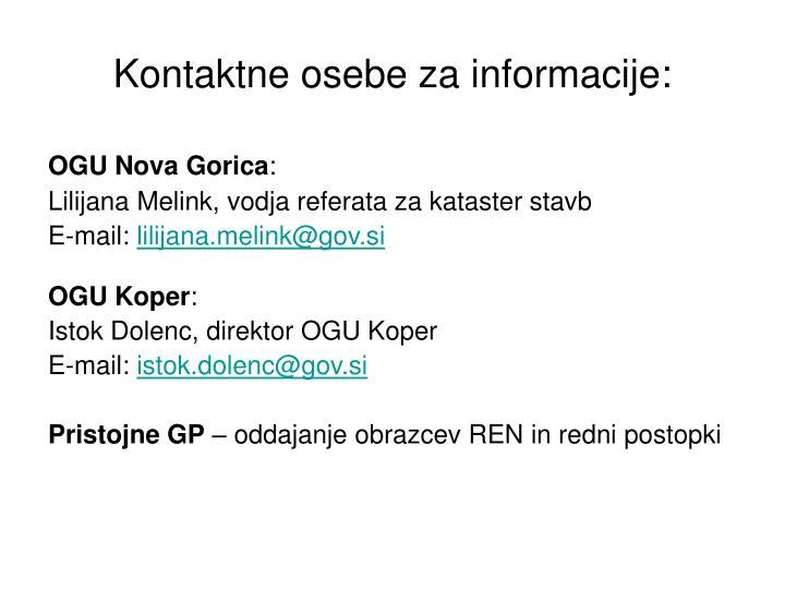 Kontaktne osebe za informacije: