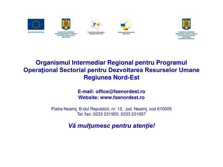 Organismul Intermediar Regional pentru Programul Operaţional Sectorial pentru Dezvoltarea Resurselor Umane