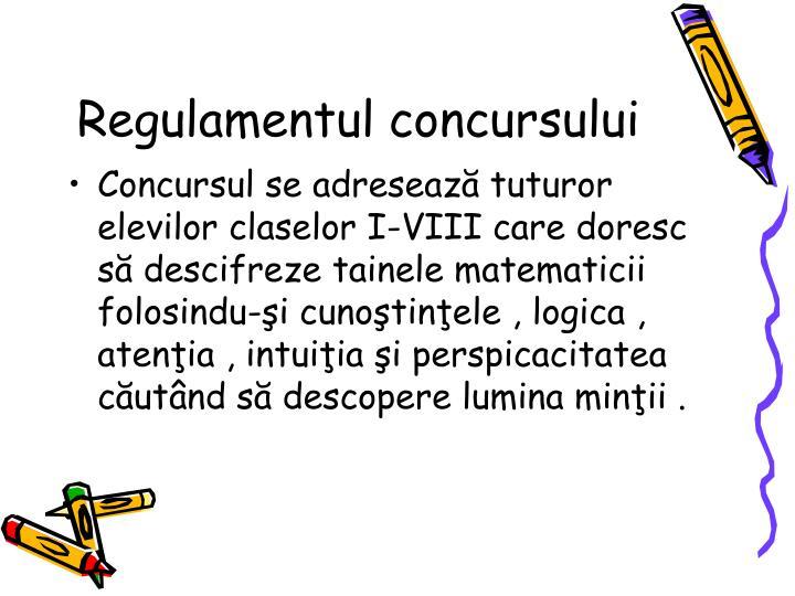 Regulamentul concursului
