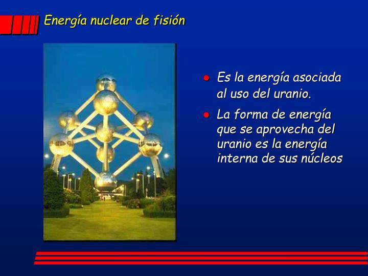 Energía nuclear de fisión