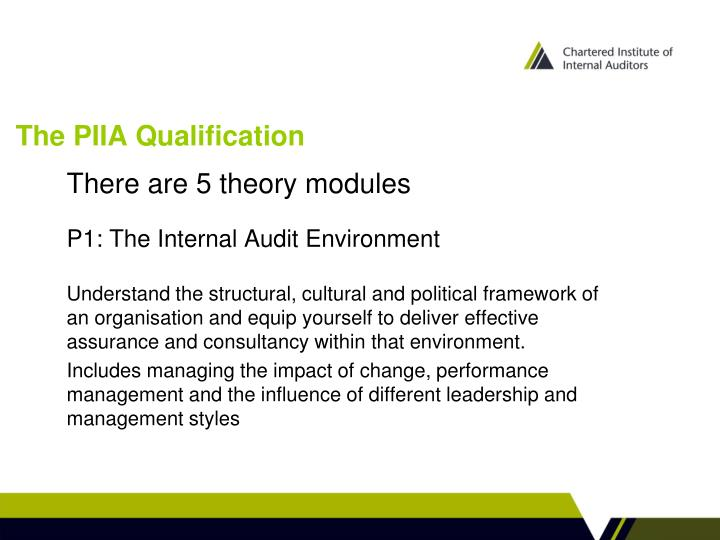 The PIIA Qualification